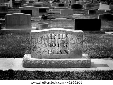 Gravestone with RIP 401k symbolizing the death of savings and retirement plans - stock photo