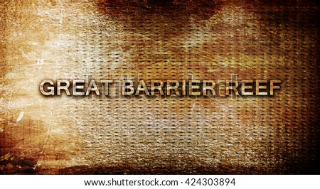 Great barrier reef, 3D rendering, text on a metal background