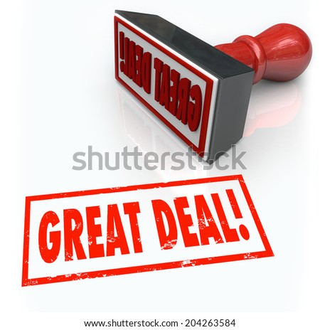 Great Deal words stamped red ink advertise a special discount offer or sale to save money