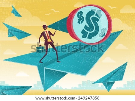 Great illustration of Retro Styled Businessman on a fleet of paper Airplanes who is scanning the business landscape for Dollars with his powerful telescope.   - stock photo