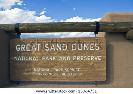 Great Sand Dunes National Park;- welcome sign.