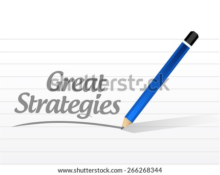 great strategies message sign illustration design over a white background - stock photo