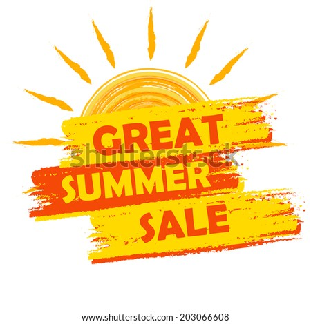 great summer sale banner - text in yellow and orange drawn label with sun symbol, business seasonal shopping concept - stock photo