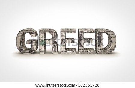 greed - stock photo