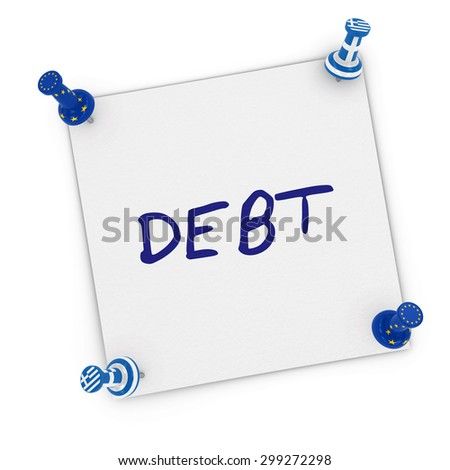 Greek Debt Concept - Sticky Note with EU and Greek Flag Pins pinned to white background - stock photo