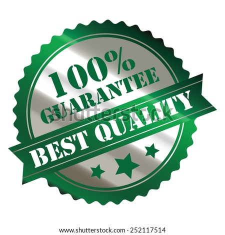 green and silver metallic best quality 100% guarantee sticker, sign, stamp, icon, label isolated on white - stock photo