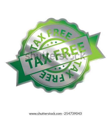 Green and Silver Metallic Tax Free Badge, Icon, Label, Sign or Sticker Isolated on White Background