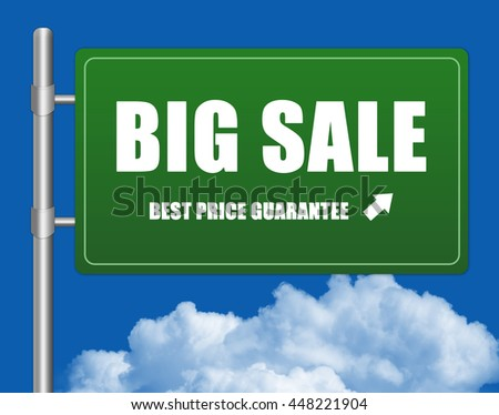 Green Big Sale Best Price Guarantee Street Sign in Blue Sky Background - stock photo