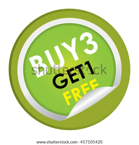 Green Buy3 Get1 Free Special Promotion Campaign Infographics Icon on Circle Peeling Sticker Isolated on White Background  - stock photo