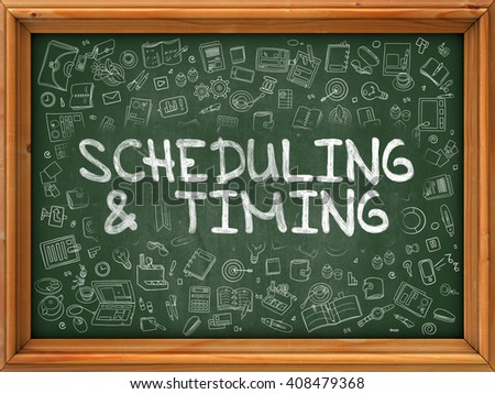 Green Chalkboard with Hand Drawn Scheduling and Timing with Doodle Icons Around. Line Style Illustration. - stock photo