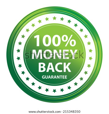 Green Circle Metallic Style 100 Percent Money Back Guarantee Icon, Sticker or Label Isolated on White Background