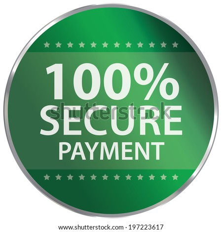 Green Circle Metallic Style 100 Percent Secure Payment Sign Icon, Label or Sticker Isolated on White Background