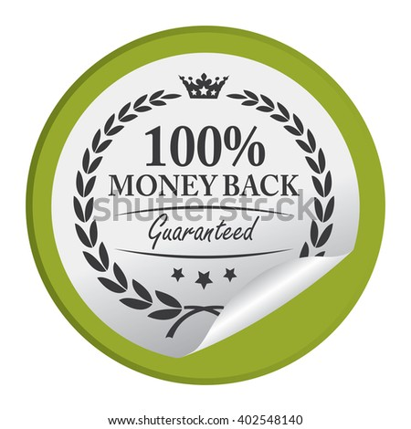 Green Circle 100% Money Back Guaranteed Product Label, Campaign Promotion Infographics Flat Icon, Peeling Sticker, Sign Isolated on White Background  - stock photo