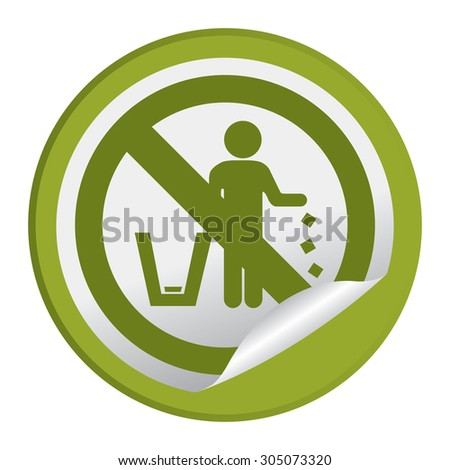 Green Circle No Littering Prohibited Sign Infographics , Sticker, Icon or Label Isolate on White Background  - stock photo