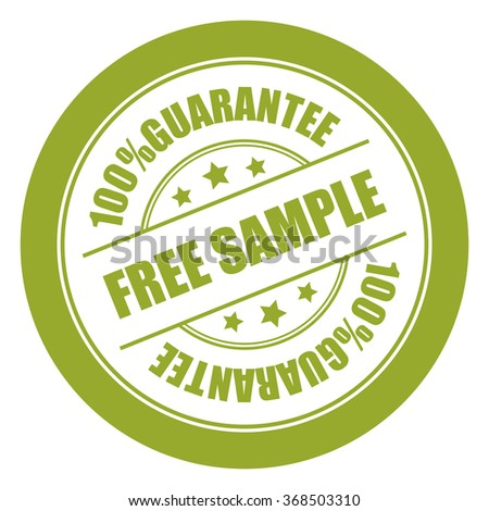 Green Free Sample 100% Guarantee Campaign Promotion, Product Label, Infographics Flat Icon, Sign, Sticker Isolated on White Background  - stock photo