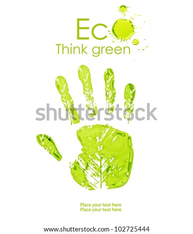 Green handprint made from leaves of paint. Think Green. Ecology Concept. - stock photo