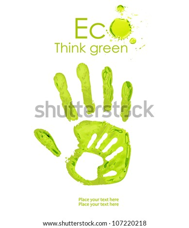 Green handprint made  of paint. Think Green. Ecology Concept. - stock photo