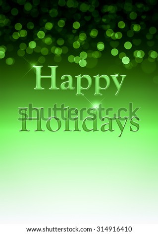 Green Happy Holidays Background with unfocused bokeh and copy space. - stock photo