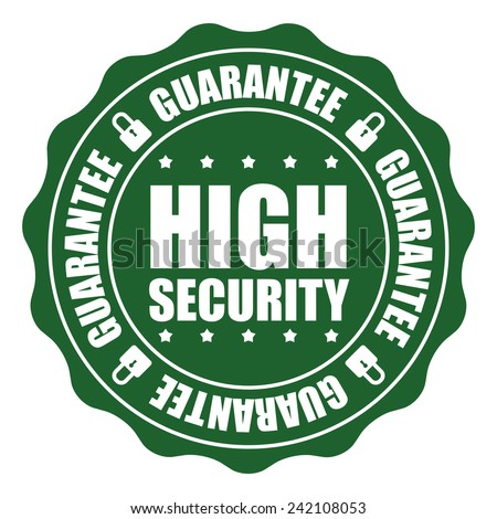 Green High Security Guarantee Icon, Badge, Sticker, Tag or Label Isolated on White Background