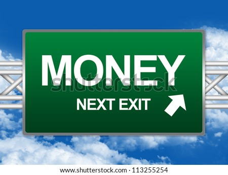 Green Highway Street Sign For Business Concept Present By Money Next Exit Sign Against A Blue Sky Background - stock photo