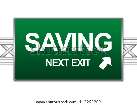 Green Highway Street Sign For Business Concept Present By Saving Next Exit Sign Isolate on White Background