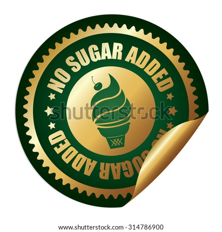Green Metallic Circle No Sugar Added Ice Cream Infographics Peeling Sticker, Label, Icon, Sign or Badge Isolated on White Background - stock photo