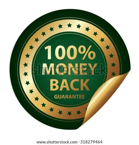 Green Metallic 100% Money Back Guarantee Infographics Peeling Sticker, Label, Icon, Sign or Badge Isolated on White Background  - stock photo
