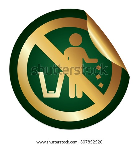 Green Metallic No Littering Prohibited Sign Infographics Peeling Sticker, Icon or Label Isolated on White Background  - stock photo