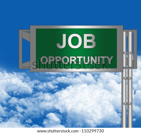 Green Metallic Opportunity Highway Road Sign in Blue Sky Background for Job Seeker Campaign