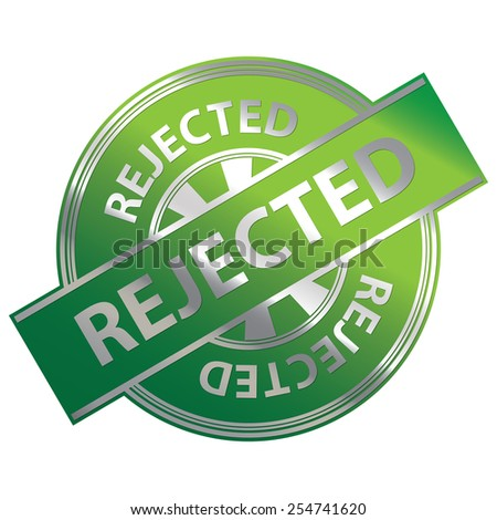 Green Metallic Rejected Icon, Label, Badge or Sticker Isolated on White Background