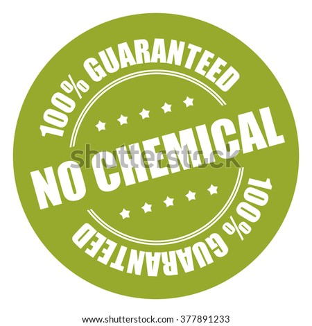 Green No Chemical 100% Guarantee Campaign Promotion, Product Label, Infographics Flat Icon, Sign, Sticker Isolated on White Background