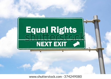 Green overhead road sign with an Equal Rights Next Exit concept against a partly cloudy sky background. - stock photo