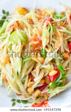 "Green papaya salad Thai cuisine spicy delicious : "" SOM TAM "" Thai speak"
