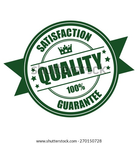 Green Quality Satisfaction 100% Guarantee Ribbon, Badge, Banner, Sign, Tag, Label, Sticker or Icon Isolated on White Background - stock photo