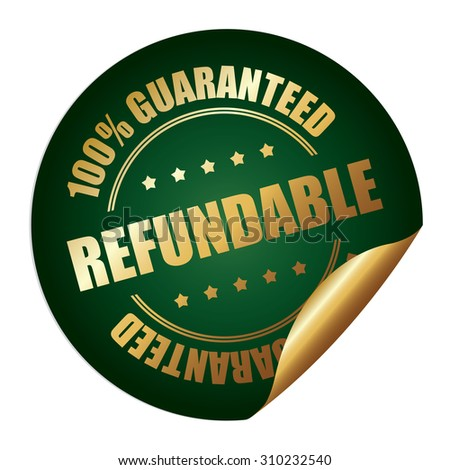Green Refundable 100% Guaranteed Infographics Peeling Sticker, Label, Icon, Sign or Badge Isolated on White Background  - stock photo