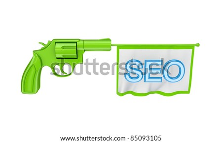 Green revolver and white flag with a blue word SEO. Isolated on white background. - stock photo