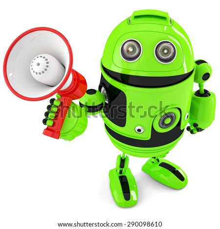 Green robot shouting into bullhorn. Isolated over white. Contains clipping path