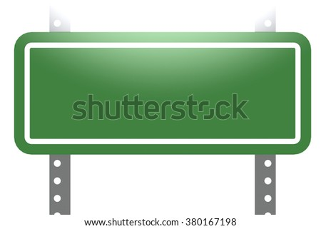 Green sign board isolated image with hi-res rendered artwork that could be used for any graphic design.