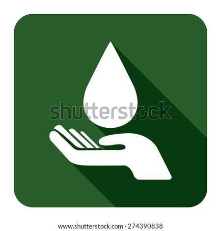 Green Square Hand Hold Water Drop Flat Long Shadow Style Icon, Label, Sticker, Sign or Banner Isolated on White Background - stock photo