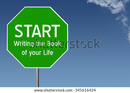 How to begin writing a book about your life