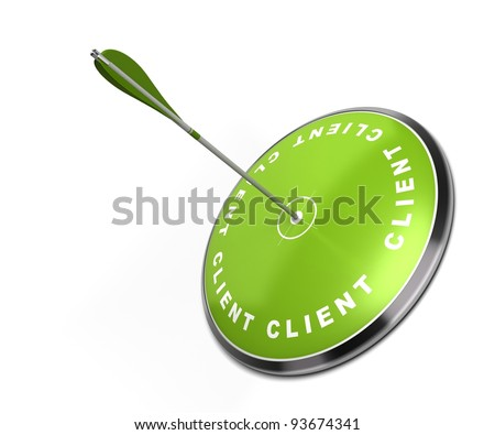 green target with the word client written on it with an arrow hitting the center - white background