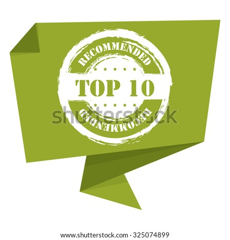 Green top 10 recommended speech bubble or speech balloon infographics sticker label sign or