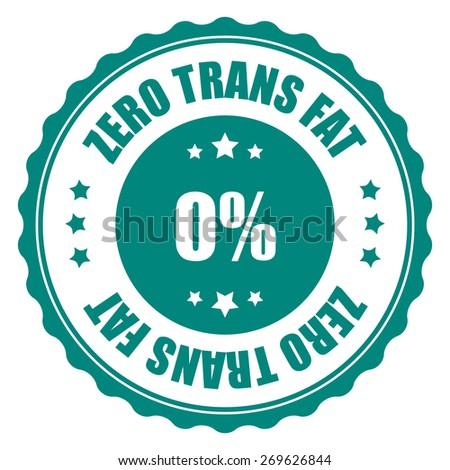green zero trans fat sticker, tag, sign, icon, label isolated on white - stock photo