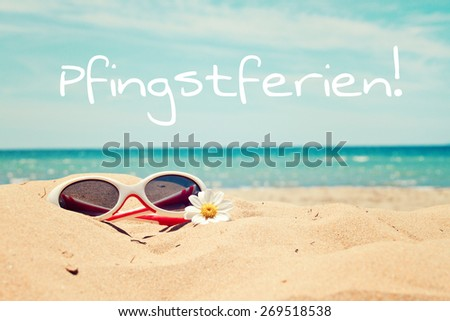 greeting card background - beach holidays - german for pentecost holidays - stock photo