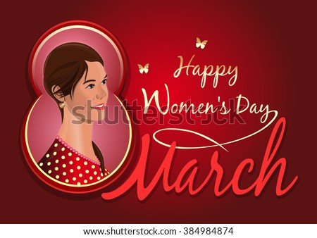 Greeting card for the International Women's Day. Womens holiday. March 8. Holiday card. Postcard with a beautiful girl. Cute girl on the background of congratulations on the 8th March.