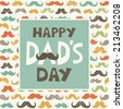 Greeting card or menu template for Father's Day with hand made text and mustache background pattern in retro colors. Happy Dad's Day. Grunge effect, text frame banner, raster version. - stock vector