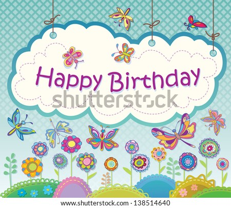 greeting card with flowers and butterflies. Congratulations Happy Birthday. Summer holiday. Raster version of vector file - stock photo