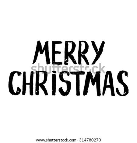 Greeting Christmas card with hand-drawn typography lettering. Holiday banner. Vintage poster. Merry Christmas