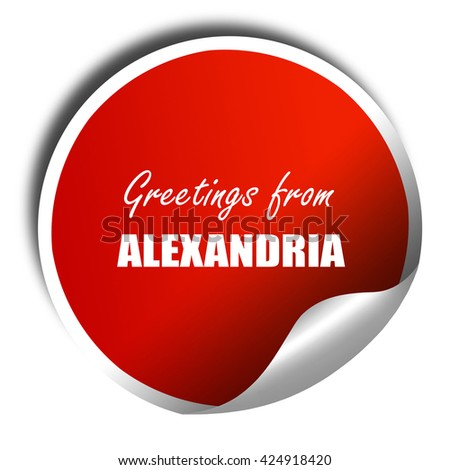 Greetings from alexandria, 3D rendering, red sticker with white