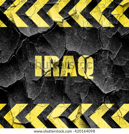 Greetings from iraq, black and yellow rough hazard stripes
